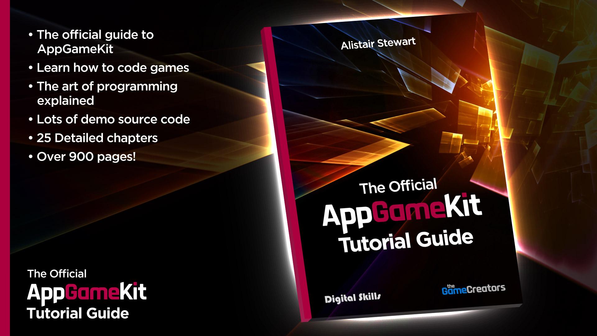 AppGameKit - The Official AppGameKit Tutorial Guide